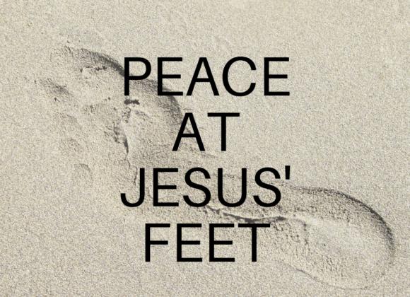 Peace At Jesus' Feet