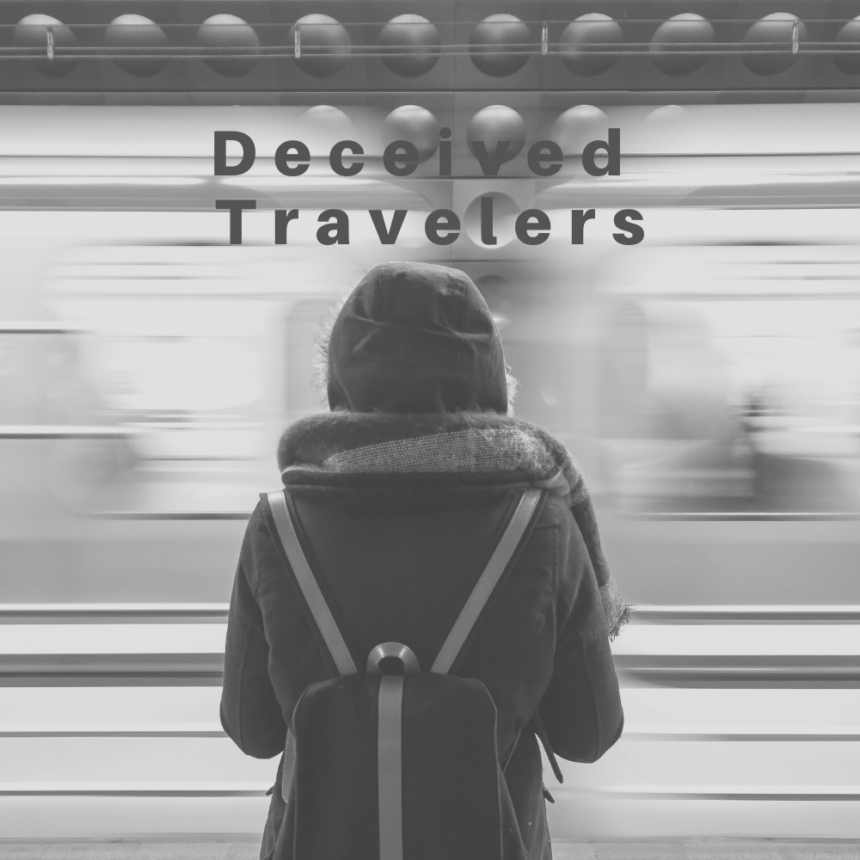 Deceived Travelers
