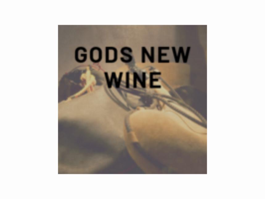 God's New Wine